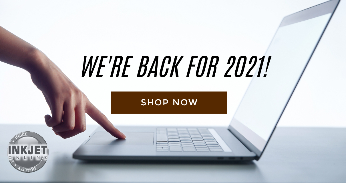 Were Back For 2021 Inkjet Online
